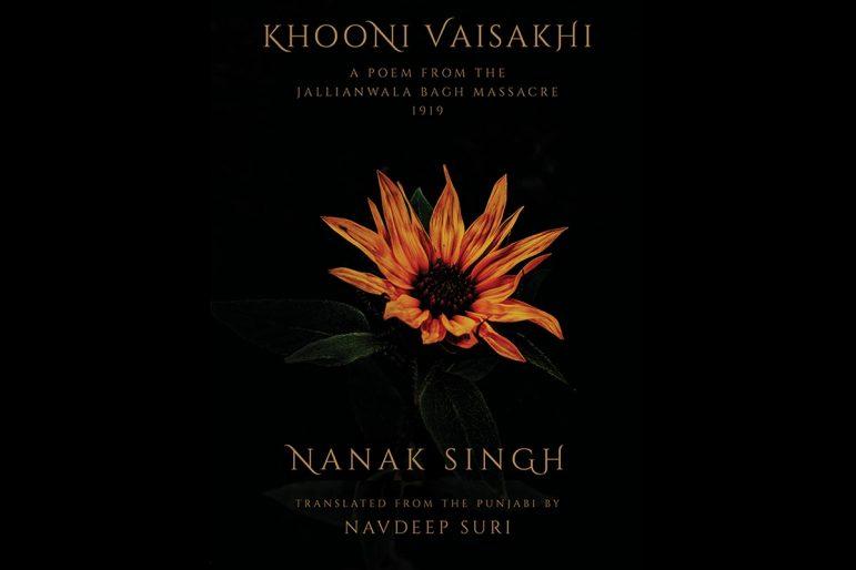 Khooni Vaisakhi: A Poem from the Jallianwala Bagh Massacre, 1919