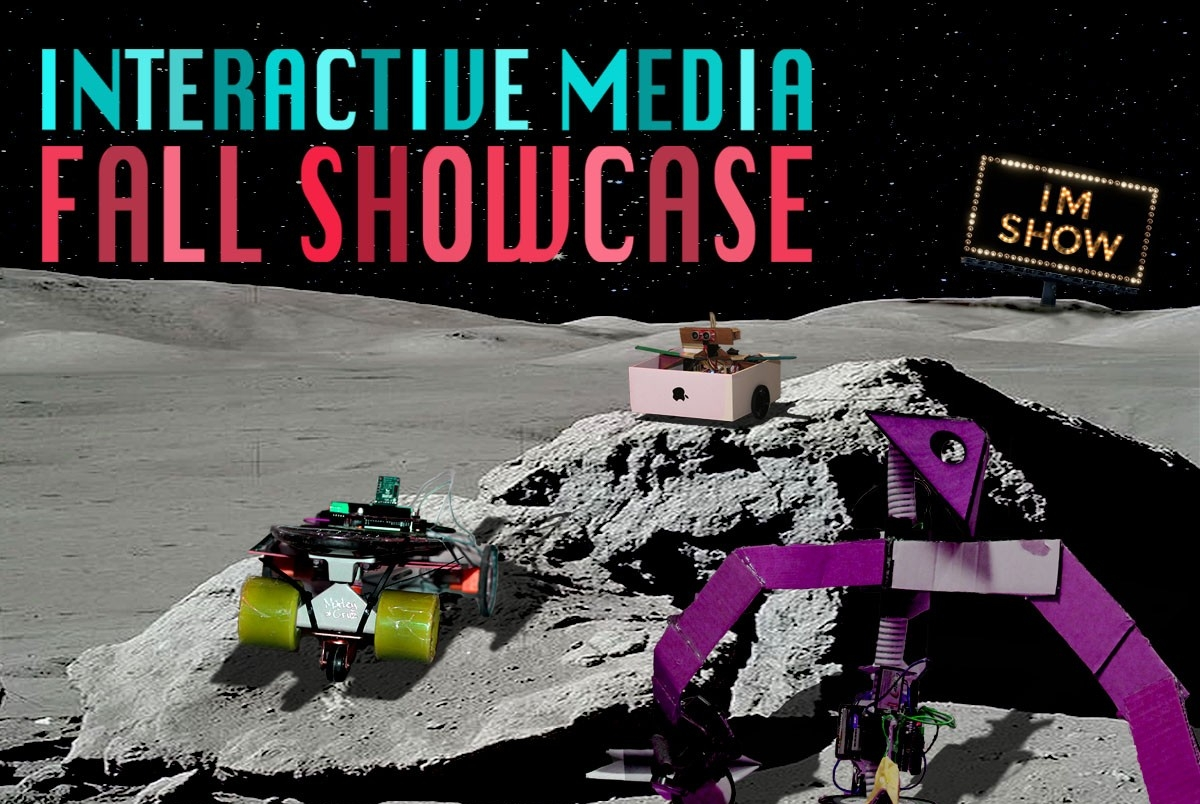 Interactive Media Fall Showcase