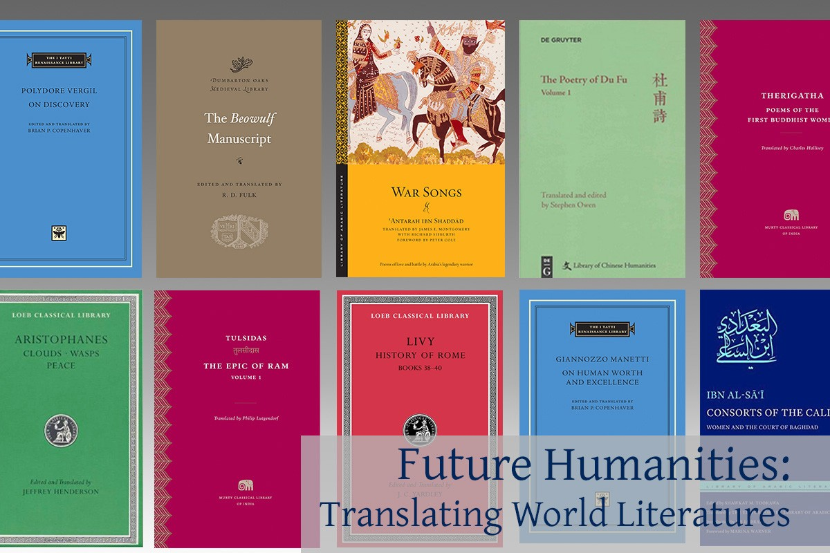Future Humanities: Translating World Literatures