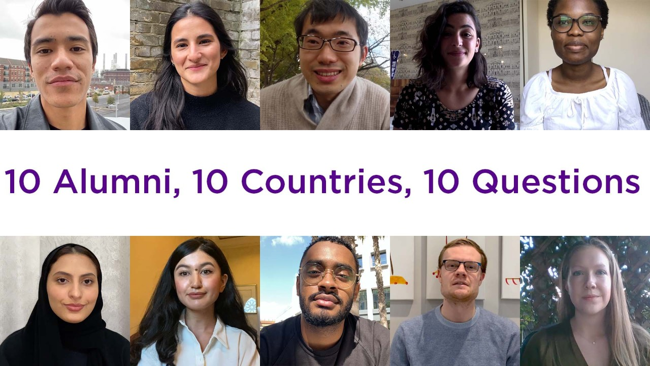 10 Alumni, 10 Countries, 10 Questions